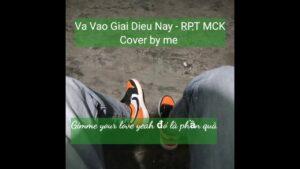 Va Vào Giai Điệu Này (Lyrics Video) | RPT MCK Team Karik Rap