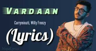 Vardaan (Lyrics) - CarryMinati Ft. Willy Frenzy | Latest Hit