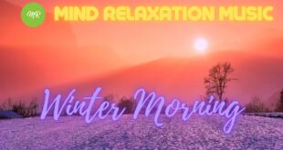 Winter morning music, wintermorning relaxing music, winter