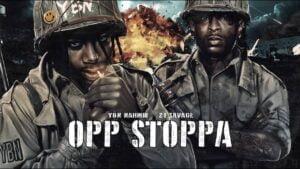 YBN Nahmir - Opp Stoppa (feat. 21 Savage) [Official Lyric