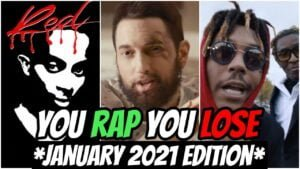 YOU RAP, YOU LOSE! *IMPOSSIBLE* (2021 January Edition) 🔥
