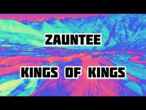Zauntee - King of Kings lyric video