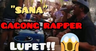 """SANA"" BY:GAGONG RAPPER Cover by Adamson samilo"