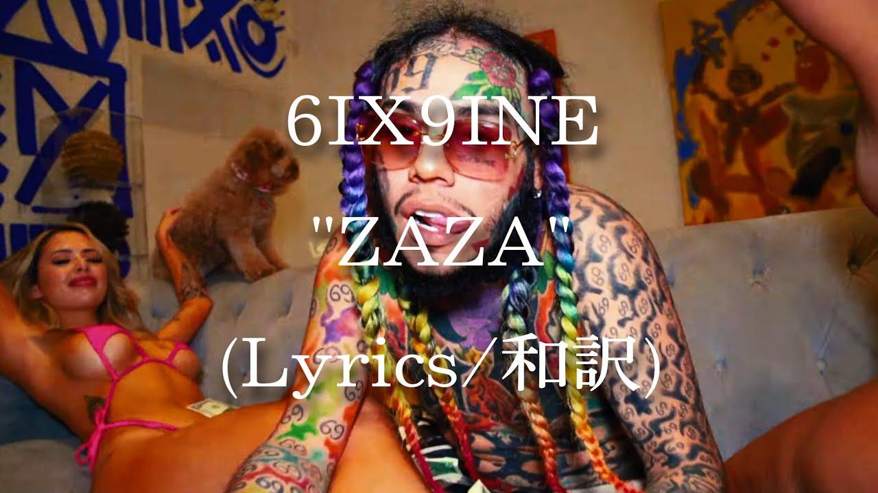 【和訳】6IX9INE - ZAZA (Lyric Video)