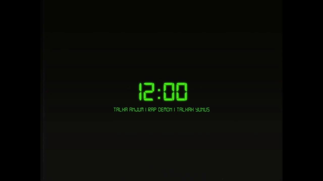 12 BAJAY - Talha Anjum | Rap Demon | Talhah Yunus | (Prod.