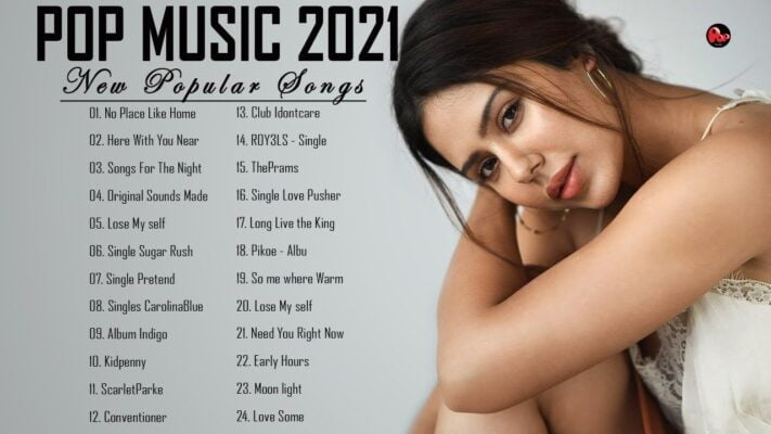 Pop Hits 2021 - New Popular Songs 2021 - Best Hits Music on
