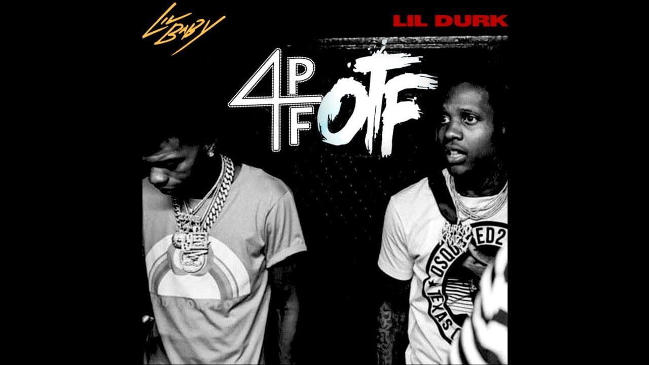 4PF OTF [LIL BABY & LIL DURK] [FULL MIXTAPE]