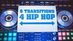 5 SIMPLE HIP HOP TRANSITIONS! | BEGINNER DJ LESSON
