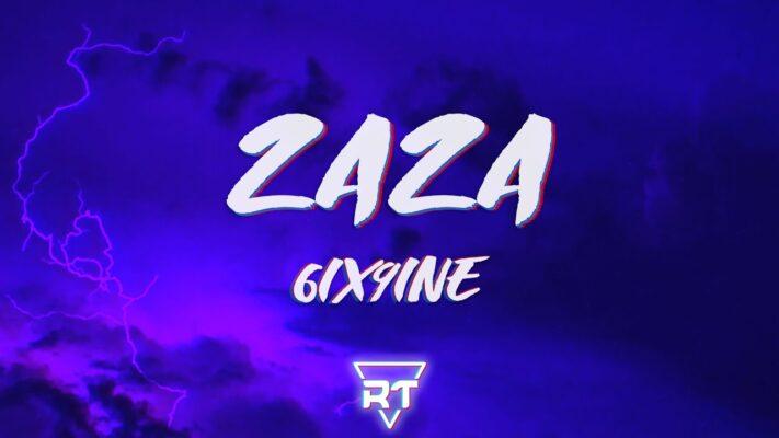 6IX9INE - ZAZA (Lyrics) | RapTunes