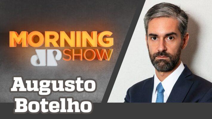 AUGUSTO DE ARRUDA BOTELHO - MORNING SHOW - 08/02/21