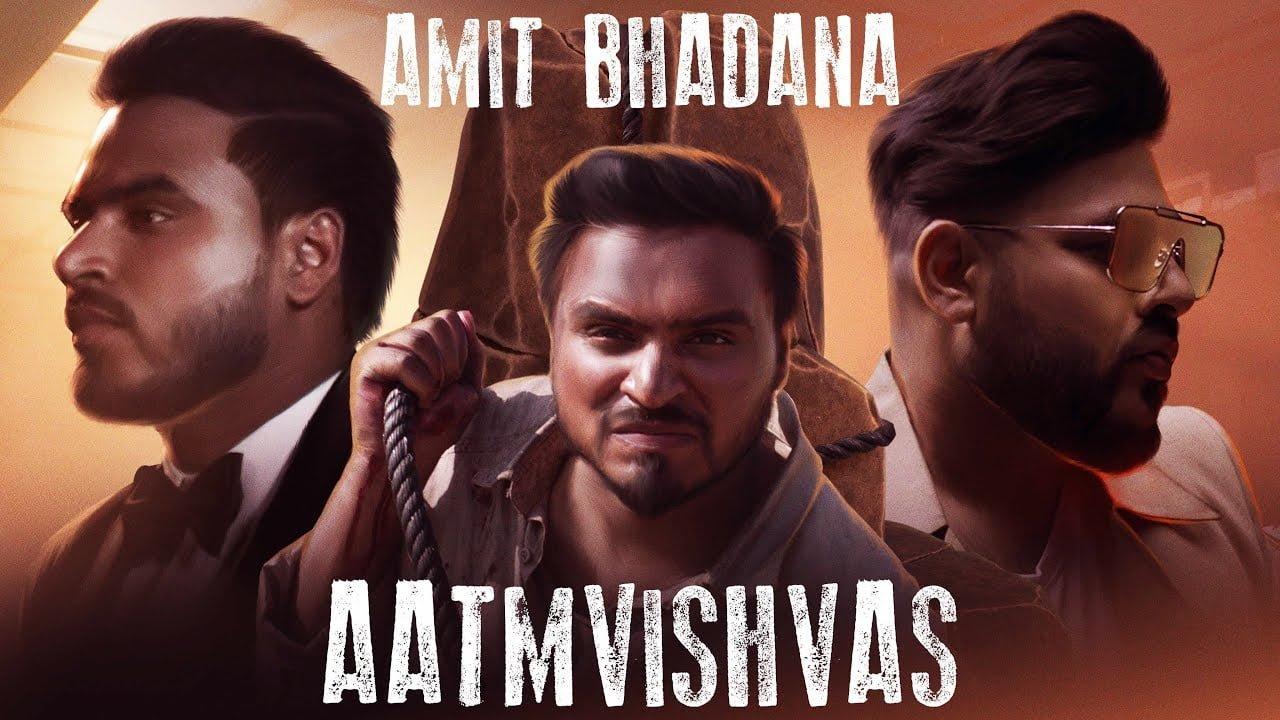 Aatmvishvas - Amit Bhadana | Badshah ( Official Music Video