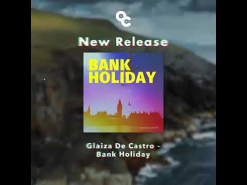 Bank Holiday by Glaiza de Castro out now!!! Stream on