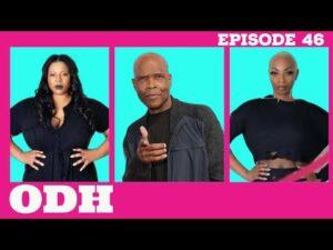 Big Boy Talks Rappers, Hustling, Family Life! | ODH | Ep 46: