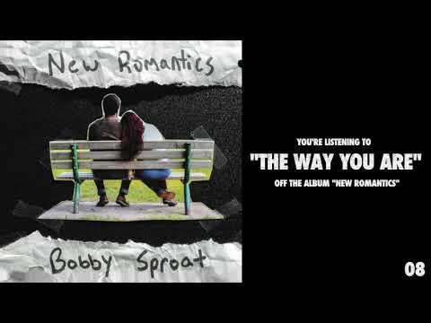 "Bobby Sproat - ""The Way You Are"" (Available now on"