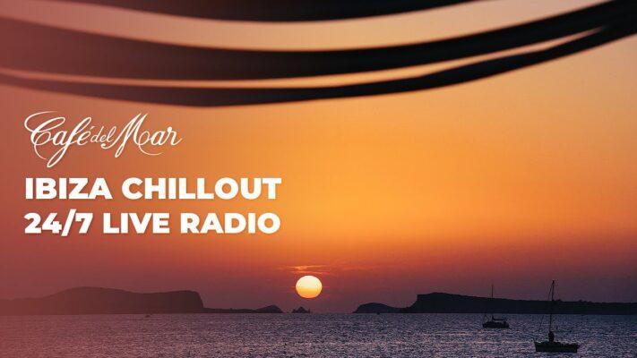 Café del Mar Ibiza Chill Radio & Webcam 24/7 (Chillout ·