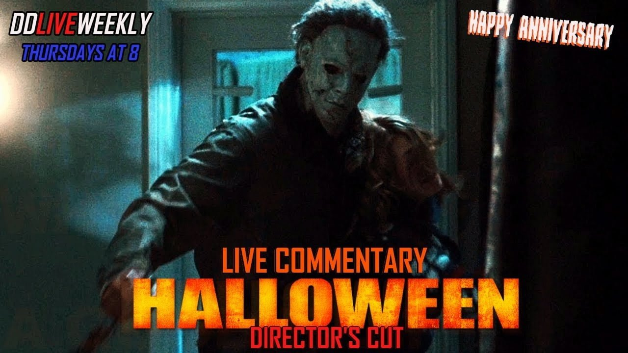 DDLive #16 Rob Zombie's Halloween (DC) LIVE Commentary |