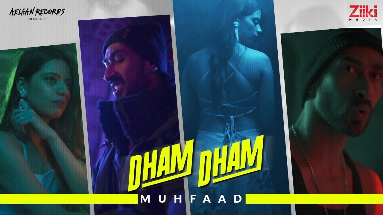 DHAM DHAM (Official Music Video)   Muhfaad   Latest Rap Song