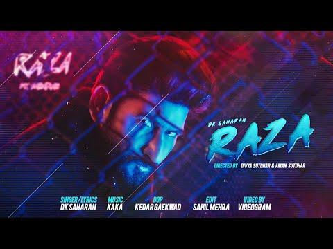 DK Saharan : RAZA || Official Music Video || Kaka || Latest