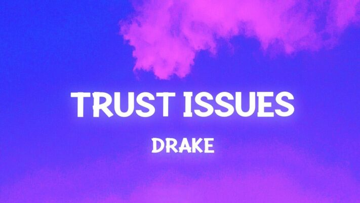 Drake - Trust Issues (TikTok Song)(Lyrics) That's that