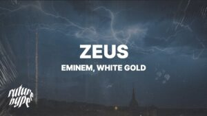 Eminem - Zeus (Lyrics) ft. White Gold