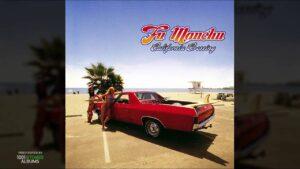 FU MANCHU - California Crossing (2001) ( Full Album)