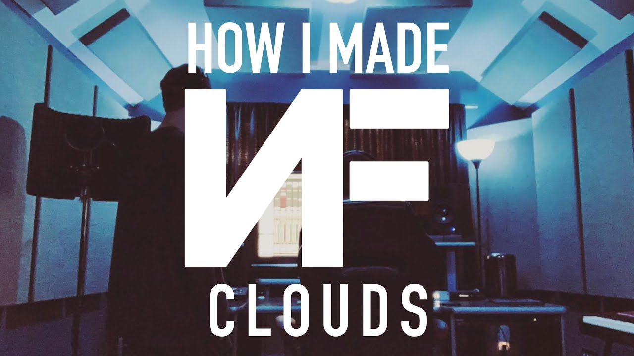 "HOW I MADE ""Clouds"" by NF"