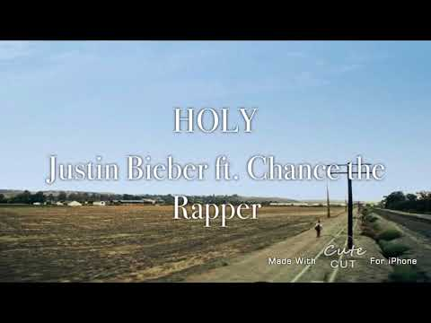 Holy- Justin Bieber (ft. Chance the Rapper) [ Lyric video]