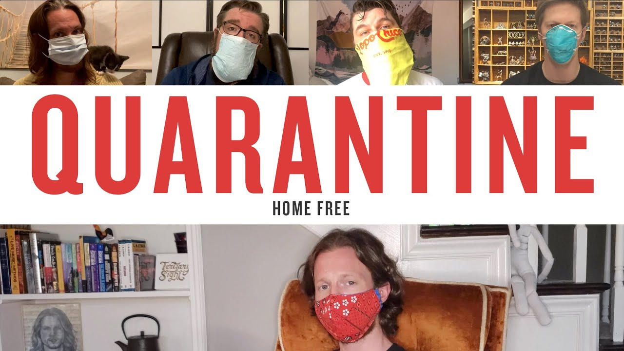 Home Free - Quarantine