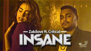 I N S A N E - Zakilove ft. Critical ( Official Music Video )