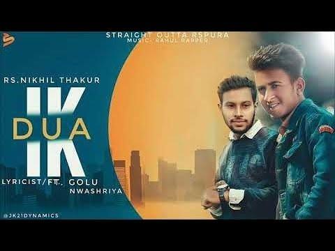 Ik Dua   R S Nikhil ft Golu Nwashriya   Rahul Rapper  