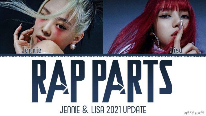 JENNIE & LISA - Rap Parts - Lyrics (2021 Update)