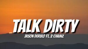 "Jason Derulo - Talk Dirty (Lyrics) ft. 2 Chainz ""been"
