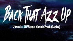 Juvenile, Lil Wayne, Mannie Fresh - Back That Azz Up