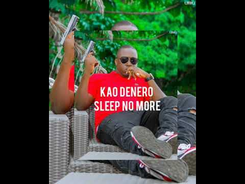 KAO DENERO SLEEP NO MORE 2020 HIP HOP BEAT LATEST SONGS