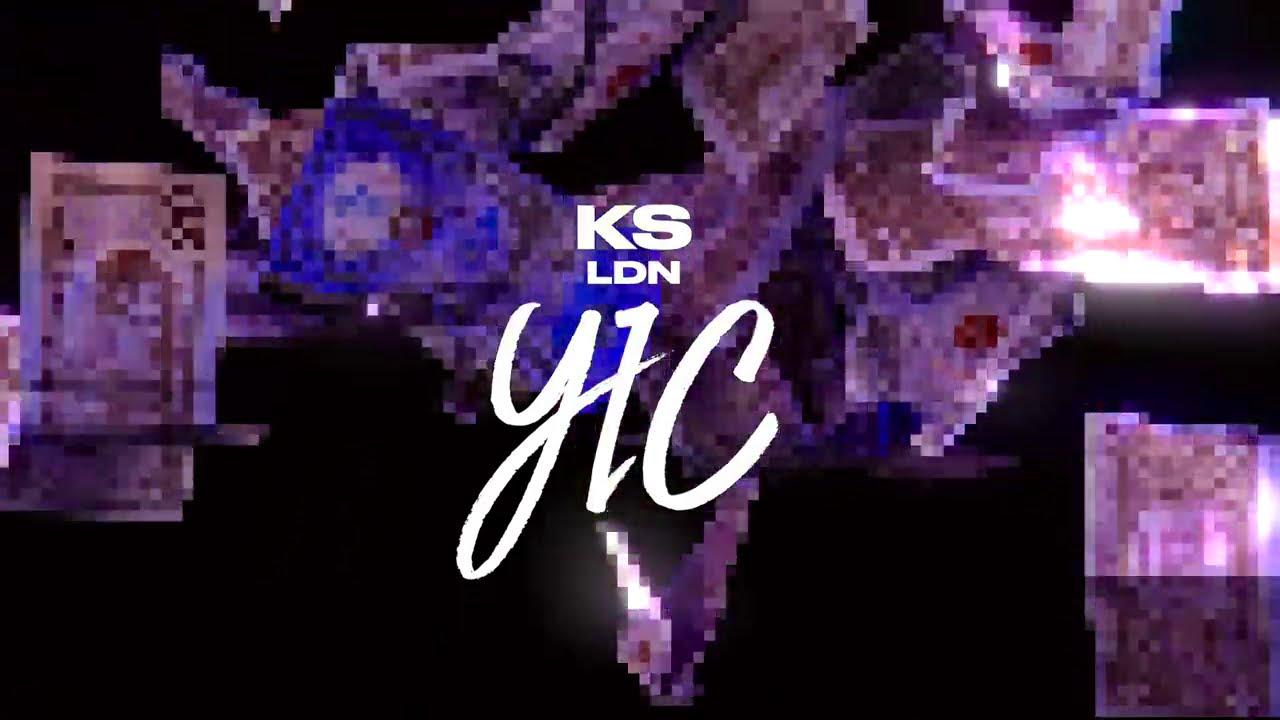 KS LDN - YIC (Official Lyric Video) | @officialksldn