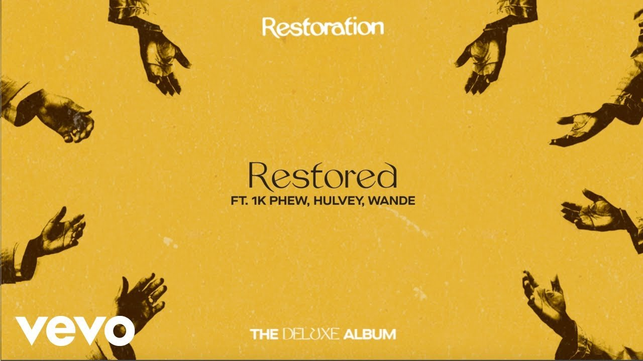 Lecrae - Restored ft. 1K Phew, Wande, Hulvey
