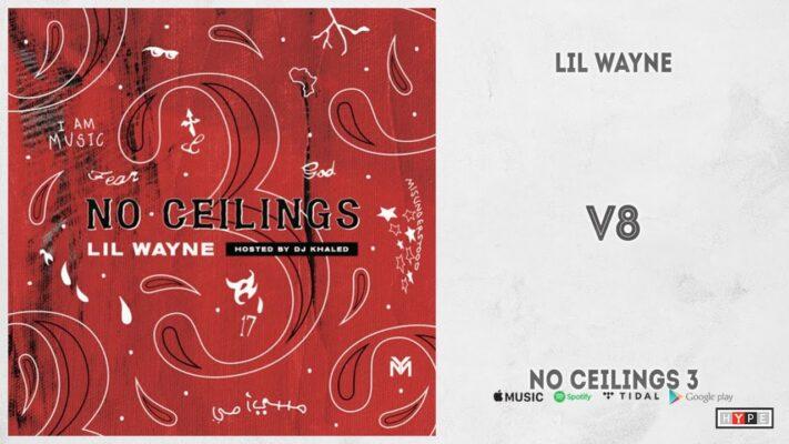 "Lil Wayne - ""V8"" (No Ceilings 3)"