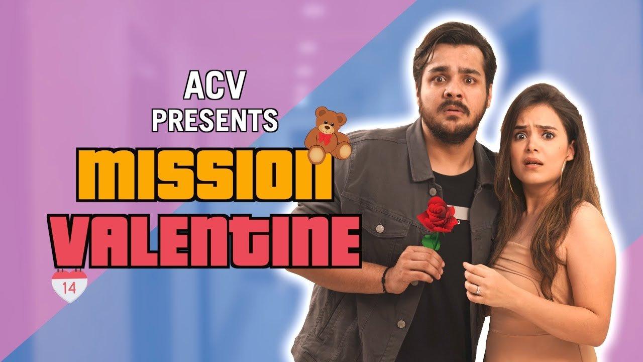 Mission Valentine | Ashish Chanchlani