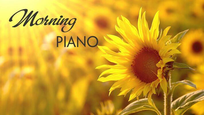 Morning Relaxing Music - Beautiful Piano Music For Stress