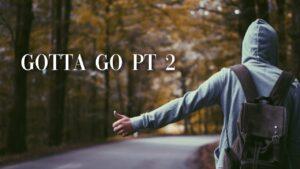 New Music Releases 2020 | Lilswae - Gotta Go Pt 2