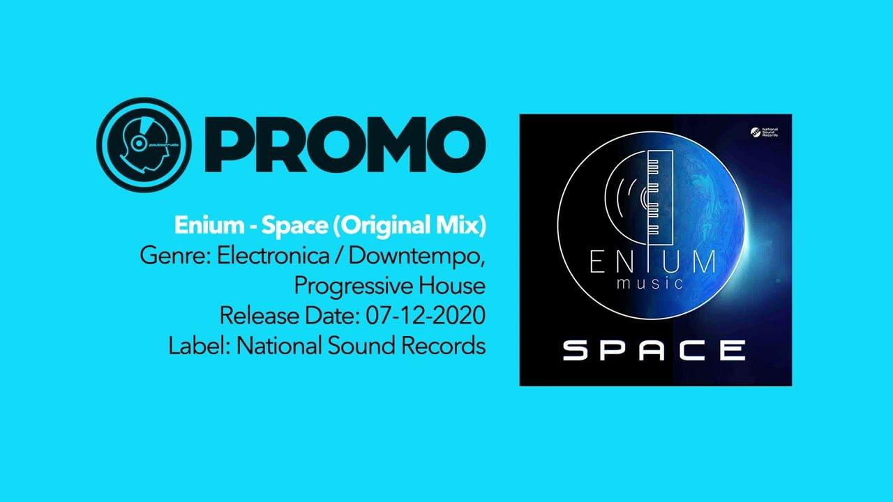 PROMO • Enium - Space (Original Mix)