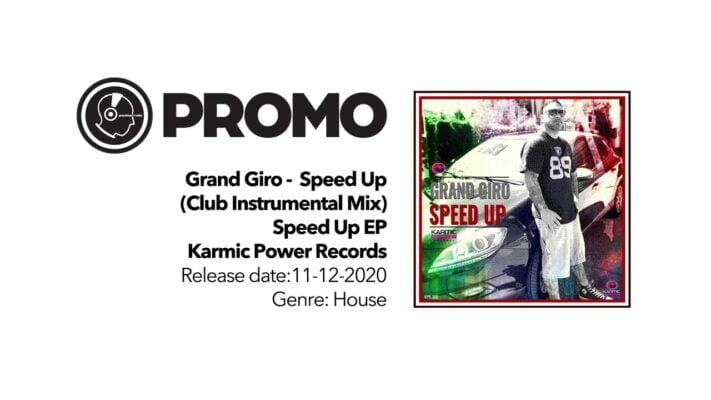 PROMO • Grand Giro - Speed Up (Club Instrumental Mix)