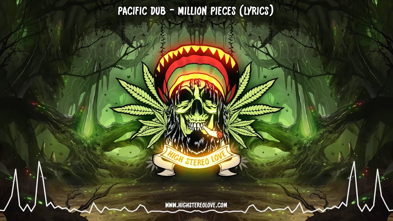 Pacific Dub - Million Pieces (New Reggae 2021 / Lyrics)