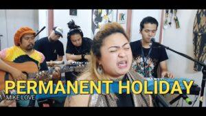 Permanent Holiday - Mike Love | Kuerdas Acoustic Reggae