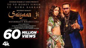 Saiyaan Ji ► Yo Yo Honey Singh, Neha Kakkar|Nushrratt