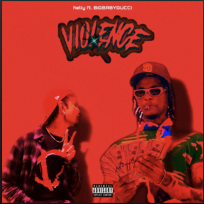 From the Artist Helly Listen to this Fantastic Spotify Song violence (ft. BIGBABYGUCCI)