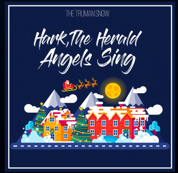 """The Truman Snow – """"The First Noel (The First Nowell)"""" - From the album """"Hark, the Herald Angels Sing"""")"""