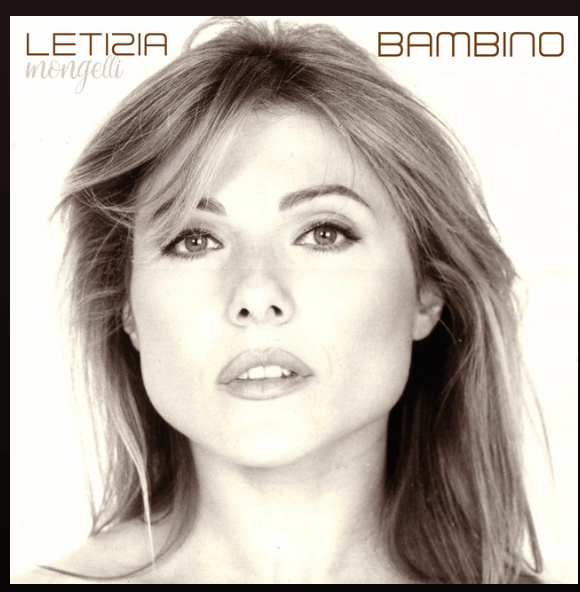 "Letizia Mongelli – ""Bambino"" (Radio version) [Tribute to Dalida]"