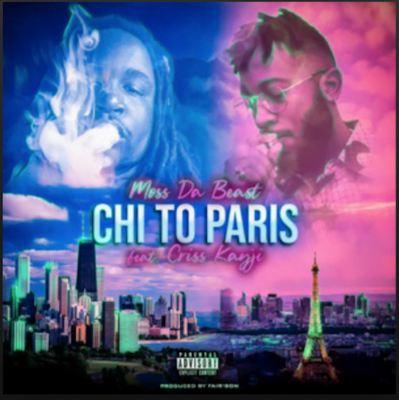 From the Artist Moss Da Beast Listen to this Fantastic Spotify Song Chi to Paris