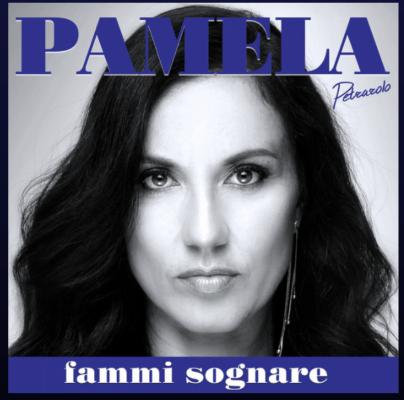 """Pamela Petrarolo – ""Fammi Sognare"" (Single 2019) """